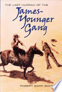 The Last Hurrah of the James-Younger Gang No Citizens Carried Guns Hard Working Peaceful Northfield Minnesota
