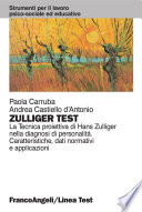 Zulliger Test. La tecnica proiettiva di Hans Zulliger nella diagnosi di personalità. Caratteristiche, dati normativi e applicazioni