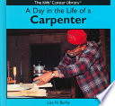 A Day in the Life of a Carpenter