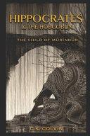 Hippocrates and the Hobgoblin Book PDF