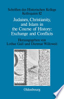 Judaism Christianity And Islam In The Course Of History Exchange And Conflicts