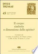 Il corpo  simbolo o dimensione dello spirito