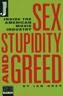 Sex  Stupidity and Greed
