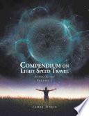 Compendium on Light Speed Travel