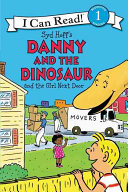 Danny and the Dinosaur and the Girl Next Door Book PDF
