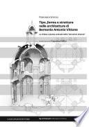 Tipo  forma e struttura nelle architetture di Bernardo Antonio Vittone
