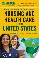 The Official Guide for Foreign Educated Nurses