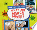 What Are Graphic Novels