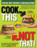 Cook This  Not That  World s Greatest Weight Loss Recipes