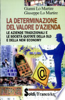 La determinazione del valore d azienda  Le aziende tradizionali e le societ   quotate della old e della new economy