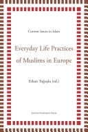 Everyday Life Practices of Muslims in Europe Particularitieseveryday Life Practices Of Muslims In Europe Explores