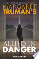 Margaret Truman s Allied in Danger