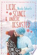 Liebe  Schnee und andere Desaster