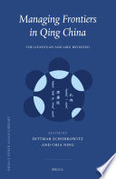 Managing Frontiers in Qing China