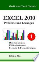 Excel 2010 Probleme und Lösungen Band 1