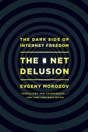 The Net Delusion by Evgeny Morozov/