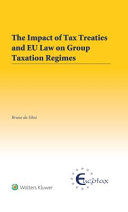 The Impact of Tax Treaties and EU Law on Group Taxation Regimes
