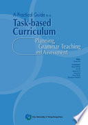 A Practical Guide to a Task based Curriculum
