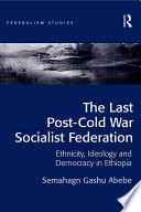 The Last Post-Cold War Socialist Federation