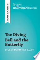 The Diving Bell And The Butterfly By Jean Dominique Bauby Book Analysis  book