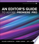 An Editor s Guide to Adobe Premiere Pro