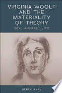 Virginia Woolf and the Materiality of Theory