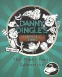 Danny Dingle's Fantastic Finds: The Super-Sonic Submarine