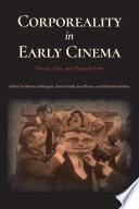 Corporeality in Early Cinema Book PDF