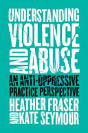 Understanding Violence and Abuse