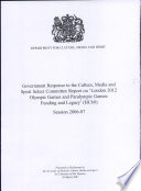 Government response to the Culture  Media and Sport Select Committee report on  London 2012 Olympic Games and Paralympic Games