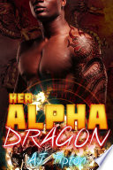 Her Alpha Dragon A Dragon Shifter Paranormal Romance