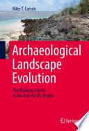 Archaeological Landscape Evolution