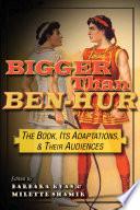 Bigger than Ben Hur