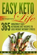 Easy Keto Life For Beginners