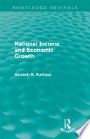 National Income And Economic Growth Routledge Revivals