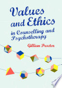 Values   Ethics in Counselling and Psychotherapy
