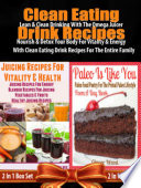 Clean Eating Drink Recipes 14 Clean Eating Omega Juicer Recipes
