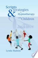 Scripts   Strategies in Hypnotherapy with Children