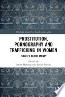 Prostitution Pornography And Trafficking In Women
