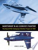 Northrop N 63 Convoy Fighter