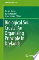 Biological Soil Crusts  An Organizing Principle in Drylands