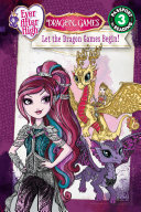 Ever After High  Let the Dragon Games Begin