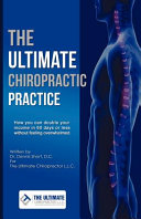 The Ultimate Chiropractic Practice