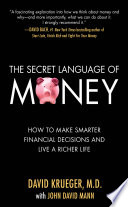 The Secret Language of Money: How to Make Smarter Financial Decisions and Live a Richer Life Pdf/ePub eBook