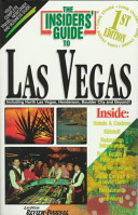 The Insiders' Guide to Las Vegas