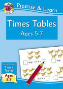 Practise   Learn  Times Tables  ages 5 7