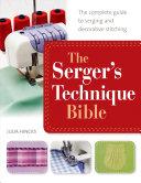 The Serger s Technique Bible