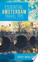 Essential Amsterdam Travel Tips