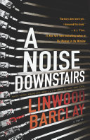 A Noise Downstairs Returns With A Haunting Psychological