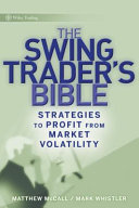 The Swing Trader s Bible Book PDF
